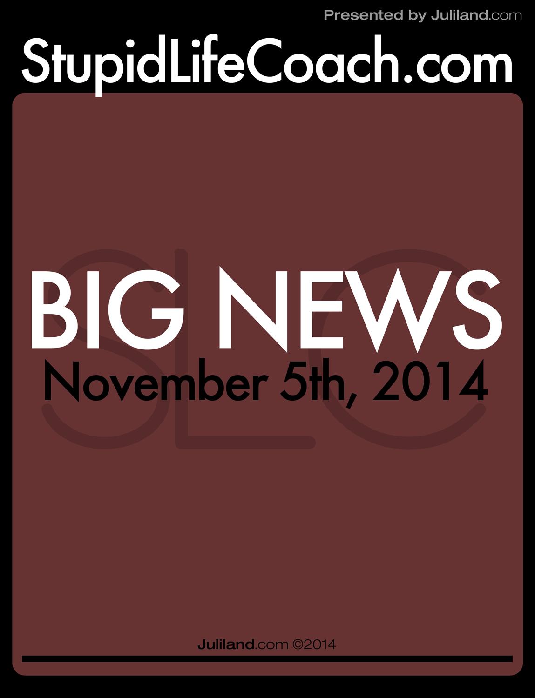 BIG NEWS: StupidLifeCoach.com