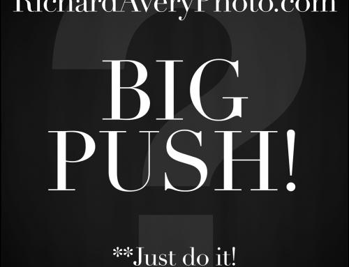 BIG PUSH!